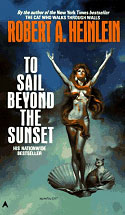 To Sail Beyond the Sunset: The Life and Loves of Maureen Johnson (Being the Memoirs of a Somewhat 